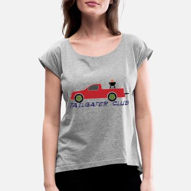 Tailgate Tailgater Club - Women's Rolled Sleeve T-Shirt