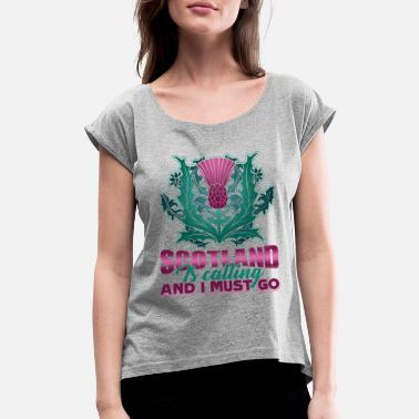Scotland SCOTLAND IS CALLING AND I MUST GO SHIRT - Women's Rolled Sleeve T-Shirt