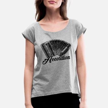 Accordion Love Love Accordion Shirt - Women's Roll Cuff T-Shirt
