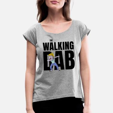 Undead The Walking Dab Halloween zombie girl dabbing blck - Women's Rolled Sleeve T-Shirt