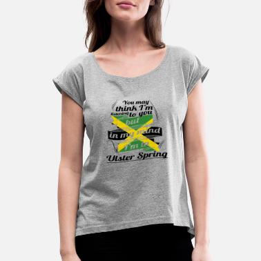 Ulster URLAUB jamaika ROOTS TRAVEL I M IN Jamaica Ulster - Women's Rolled Sleeve T-Shirt