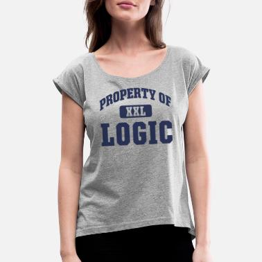 Property Of Property of Logic - Women's Rolled Sleeve T-Shirt