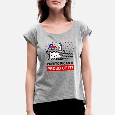 Del Castillo Puerto Rican and Proud Of It - Women's Rolled Sleeve T-Shirt
