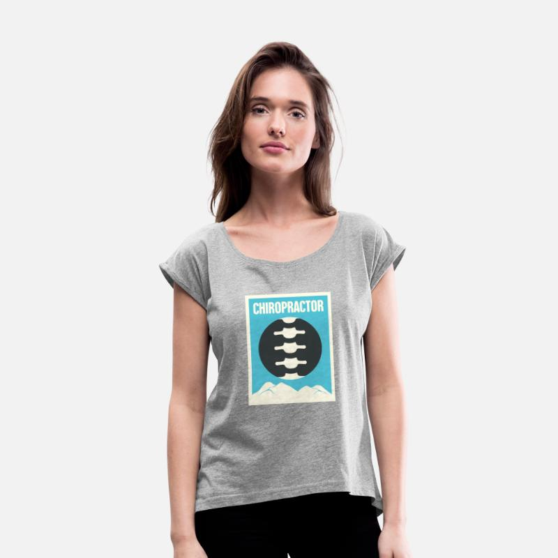 With T-Shirts - Vintage Chiropractor Chiropractic Spine - Women's Rolled Sleeve T-Shirt heather gray