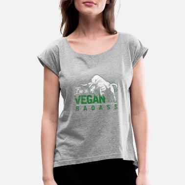 704d7fec Vegan Badass I´m a vegan badass - Women's Rolled Sleeve T