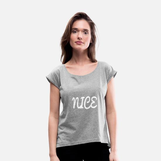 Nice T-Shirts - NICE - Women's Rolled Sleeve T-Shirt heather gray