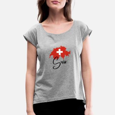 Swiss German Schweiz - Swiss - Switzerland - Flag - Map - Alps - Women's Rolled Sleeve T-Shirt