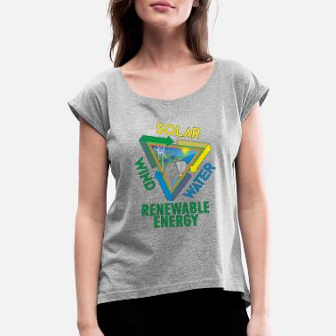 Greenpeace Solar Wind Water Renewable Energy - Women's Rolled Sleeve T-Shirt