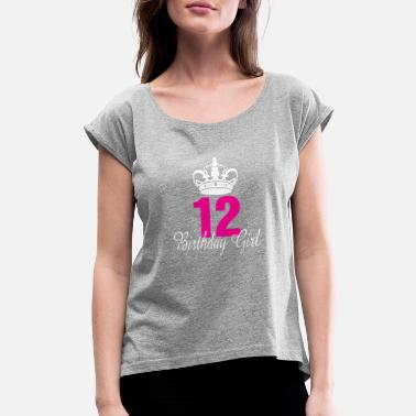 Aged 12 Years Old Birthday Girl 12 Years Old - Women's Roll Cuff T-Shirt