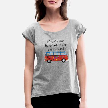 60s And 70s Funny 60s and 70s Hippie Design With Retro Van - Women's Roll Cuff T-Shirt