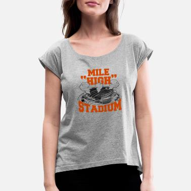 90 Min Stadium - mile high stadium - Women's Rolled Sleeve T-Shirt