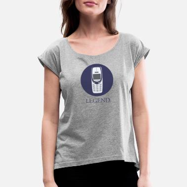 Mobile Phone mobile phone legend - Women's Rolled Sleeve T-Shirt