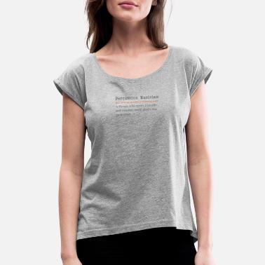 Outfit Funny Persussion Musician Definition Gift Design - Women's Rolled Sleeve T-Shirt