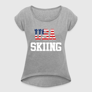 USA Skiing Trendy Cool Sports Athlete American - Women's Roll Cuff T-Shirt