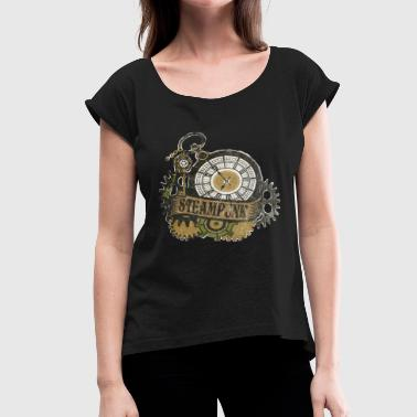 Great Steampunk for Fans Gears Clothing Decor Accesories Vintage Awesome Design - Women's Roll Cuff T-Shirt