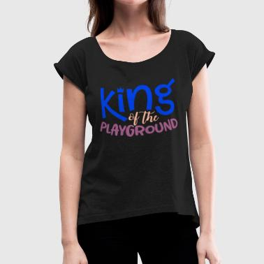 Crown Graphic King Of The Playground Crown Graphic Boys Love Playing - Women's Roll Cuff T-Shirt