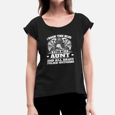 Police Officer Blue Line Police Officer Aunt Auntie Thin Blue Line - Women's Roll Cuff T-Shirt