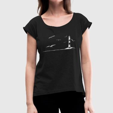 Sea Shore Seagulls lighthouse sea shore beach peaceful gift - Women's Roll Cuff T-Shirt