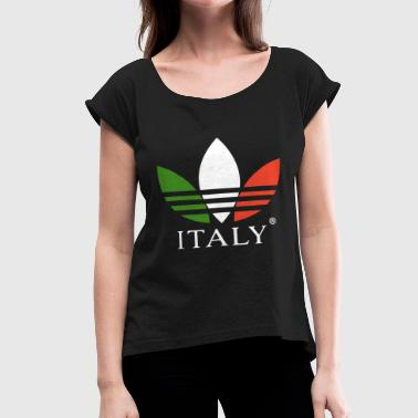 Italy Kiss italy - Women's Roll Cuff T-Shirt