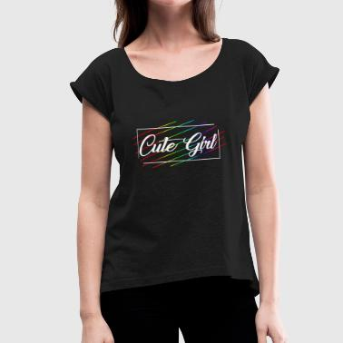 Cute Girl 02 - Women's Roll Cuff T-Shirt