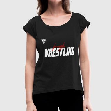 freestyle wrestling - Women's Roll Cuff T-Shirt