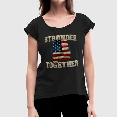 Alabama Supporter Stronger Together Proud Strong Awesome Design Gift - Women's Roll Cuff T-Shirt