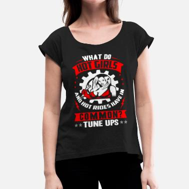 Dave Strider Rider - What do hot girls and riders have in co - Women's Roll Cuff T-Shirt