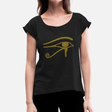 Egyptian The Eye of Horus - Egyptian symbol - Women's Roll Cuff T-Shirt