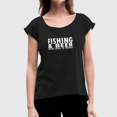 Fishing Beer - Women's Roll Cuff T-Shirt