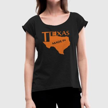 Texas Made MADE IN TEXAS - Women's Roll Cuff T-Shirt