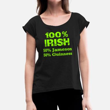Irish Metal Fully Irish - Women's Roll Cuff T-Shirt