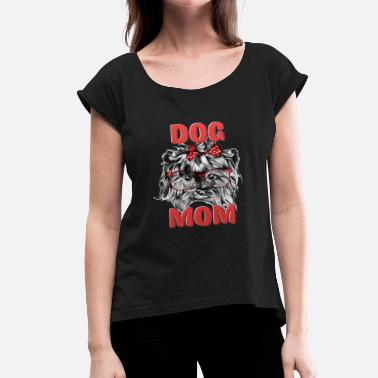 Dog In Sunglasses Dog Mother Dog witch Sunglasses - Women's Roll Cuff T-Shirt