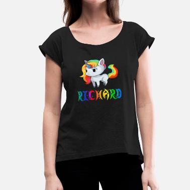 Richard Present Richard Unicorn - Women's Roll Cuff T-Shirt