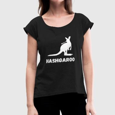 Hashish Kangaroo Joint Gifts - Women's Roll Cuff T-Shirt