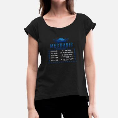 Mechanic Hourly Rate Mechanic Hourly Rate - Women's Roll Cuff T-Shirt