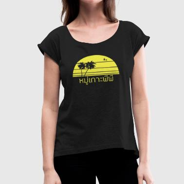 Phi Phi Phi Islands | หมู่เกาะพีพี - Palm Tree - Women's Roll Cuff T-Shirt