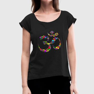 OM meditation symbol Hinduism - Women's Roll Cuff T-Shirt