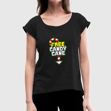 Crude Christmas Free Candy Cane Funny Christmas - Women's Roll Cuff T-Shirt