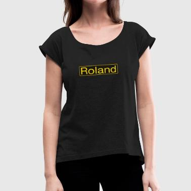 Roland Roland gold - Women's Roll Cuff T-Shirt