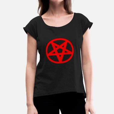 Fucked Satan Satanism - Women's Roll Cuff T-Shirt