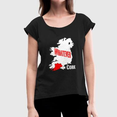 Cork Ireland Cork - Women's Roll Cuff T-Shirt