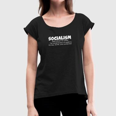 Anti Religion Funny Anti Socialism Funny T shirt - Women's Roll Cuff T-Shirt