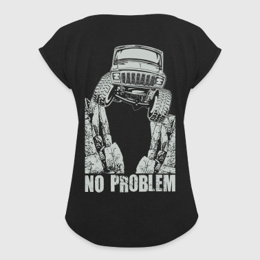 Jeep XJ Crawl No Problem - Women's Roll Cuff T-Shirt
