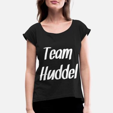 Saarland Team Huddel Saarland Saarbrücken Gift friends - Women's Rolled Sleeve T-Shirt