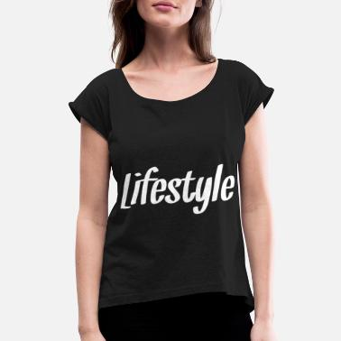 Lifestyle Lifestyle - Women's Rolled Sleeve T-Shirt
