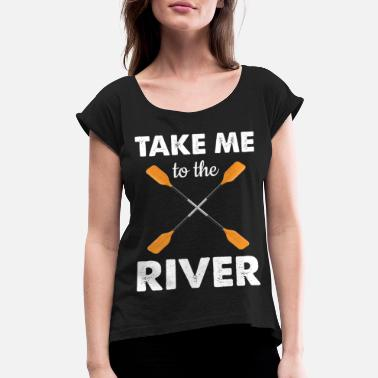 Rower Paddling rower rower rowing rowing - Women's Rolled Sleeve T-Shirt
