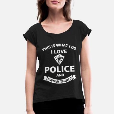 Police Station Police Officer Knowledge Police Station Cop Sherif - Women's Rolled Sleeve T-Shirt