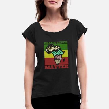 Movement Celebrate Black History Month - Women's Rolled Sleeve T-Shirt