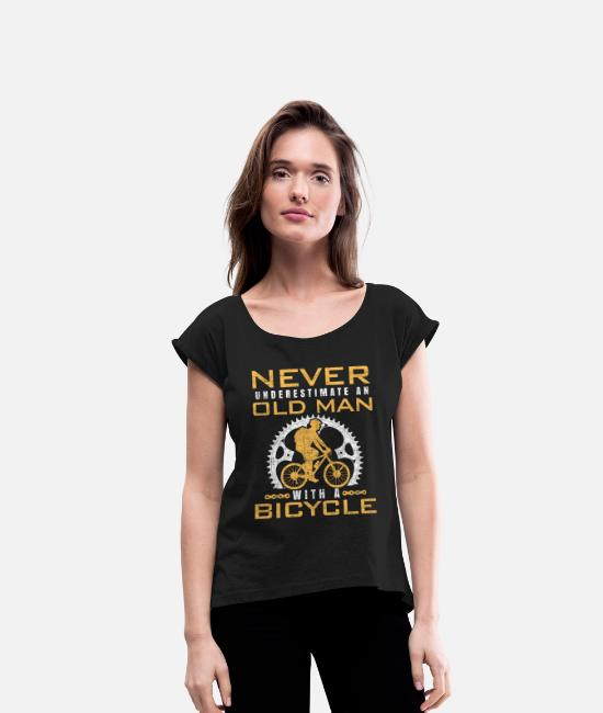 Biker T-Shirts - bicycle old man cyclist grandfather - Women's Rolled Sleeve T-Shirt black