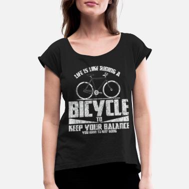 73ad597d Downhill Mountain Biking Bicycle Saying Gift - Women's Rolled Sleeve T-